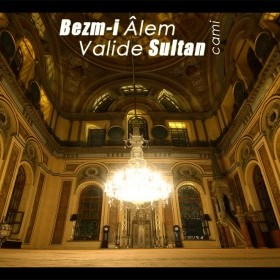 2379546-bezm-i-lem-valide-sultan